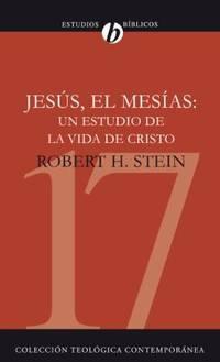 Jes?s el Mes?as   Un Estudio de la Vida de Cristo