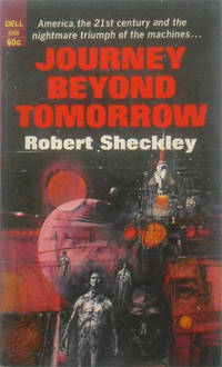 Journey Beyond Tomorrow: America, the 21st century and the nightmare triumph of the machines . . .