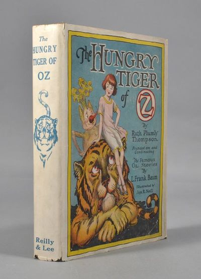 1926. THOMPSON, Ruth Plumly. THE HUNGRY TIGER OF OZ. Founded on and continuing the Famous Oz Stories...