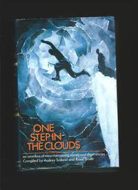 One Step in the Clouds : An omnibus of mountaineering novels and short stories