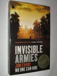 Invisible Armies by Jon Evans - Paperback - 2006 - from Manyhills Books (SKU: 08010064)