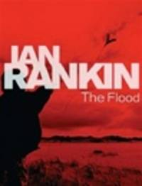 image of Rankin, Ian | Flood, The | Signed First Edition Thus UK Book