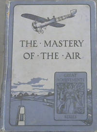 The Great Mastery of  the Air (Great Achievements of the Series)
