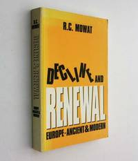 Decline and Renewal: Europe, Ancient and Modern