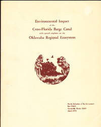 Environmental Impact of the Cross-Florida Barge Canal with Special Emphasis on the Oklawaha Regional Ecosystem