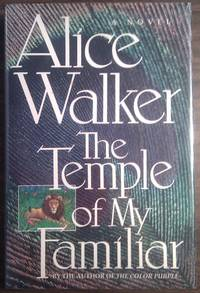The Temple of My Familiar by  Alice Walker - First edition - 1989 - from William F Saur Bookseller and Biblio.com