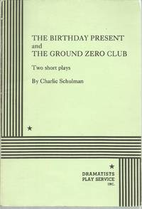 The Birthday Present and The Ground Zero Club: Two Short Plays