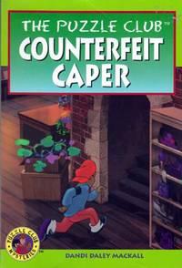 Counterfeit Caper (The Puzzle Club)