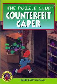 Counterfeit Caper (The Puzzle Club)
