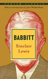 Babbitt (Bantam Classics) by  Sinclair Lewis - Paperback - 1998 - from ThriftBooks (SKU: G0553214861I4N00)