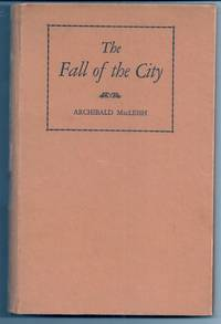 THE FALL OF THE CITY.  A Verse Play for Radio