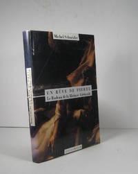 Un rêve de pierre. Le Radeau de la Méduse. Géricault