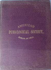 Proceedings of the Thirteenth Session of the American Pomological Society