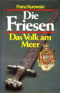 Die Friesen. Das Volk am Meer