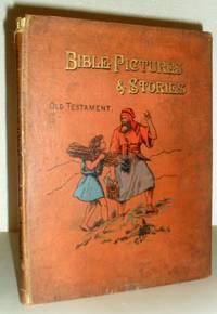 Bible Pictures and Stories (Old Testament)
