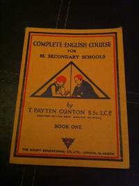 Complete English Course for M. Secondary Schools Book One