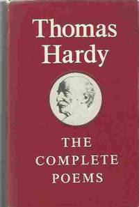 The Complete Poems New Wessex Edition