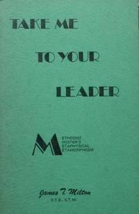 Take Me to Your Leader : Methodist Minister's Metaphysical Metamorphosis