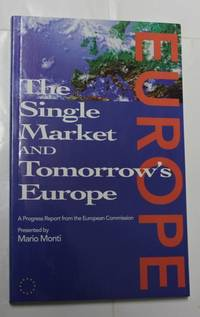 The Single Market And Tomorrow's Europe