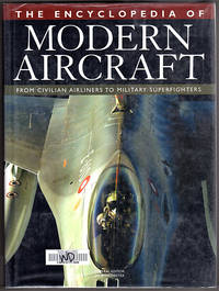 image of The Encyclopedia of Modern Aircraft: From Civilian Airliners to Military Superfighters