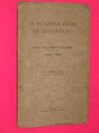 """""""A Hundred Years of Education """" - King William's College - Isle of Man..."""