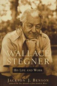 Wallace Stegner : His Life and Work