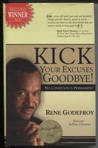 Kick Your Excuses Goodbye: No Condition Is Permanent