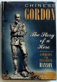 Chinese Gordon: The Story of a Hero