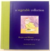 [ILLUSTRATION] [RHYMES] A Vegetable Collection