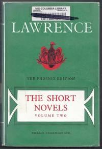 The Short Novels Volume II (Two). The Phoenix Edition
