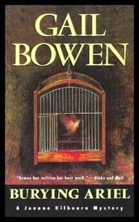 BURYING ARIEL - A Joanne Kilbourn Mystery