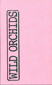 Wild Orchids Two: Hannah Weiner by  eds  Sean & Robert Dewhurst - First printing - 2010 - from Passages Bookshop (SKU: 3537)