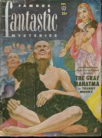 "image of FAMOUS FANTASTIC MYSTERIES: December, Dec. 1951 (""The Gray Mahatma"")"