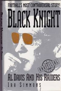 Black Knight: Al Davis and His Raiders