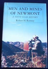 Men and Mines of Newmont: a Fifty-year History