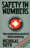 image of Safety in Numbers: Mysterious World of Swiss Banking