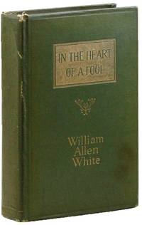 In the Heart of a Fool [Inscribed & Signed by Upton Sinclair to His Mother]