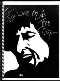 I Just Write 'em as They Come: An Annotated Guide to the Writings of Bob Dylan by  Tim Dunn - Paperback - Stated First Edition, First Printing - 1990 - from Inga's Original Choices and Biblio.com