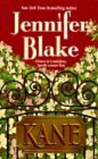 KANE by  JENNIFER BLAKE - Paperback - 1998-02-01 - from The Book Shelf and Biblio.com