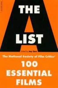 The A List : The National Society of Film Critics' 100 Essential Films