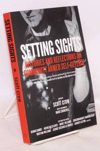 Setting Sights: Histories and Reflections on Community Armed Self-defense by  etc  Kathleen Cleaver - Paperback - First Edition - 2018 - from Bolerium Books Inc., ABAA/ILAB and Biblio.com
