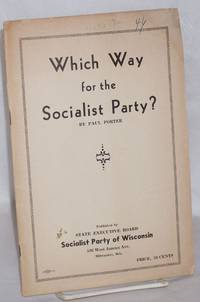 Which way for the Socialist Party
