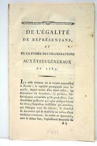EGALITE (De l') de représentans, et de la forme des déliberations aux Etats...