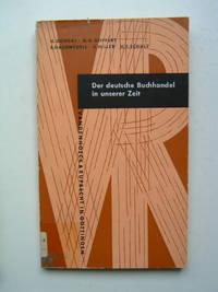Der Deutsche Buchhandel in Unserer Zeit