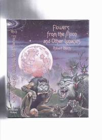image of ARKHAM HOUSE:  Flowers from the Moon and Other Lunacies -by Robert Bloch / Arkham House (inc. Druidic Doom; Fangs of Vengeance; Dark Isle; A Sorcerer Runs for Sheriff; Wine of the Sabbat; Satan's Phonograph; Philtre Tip; etc)