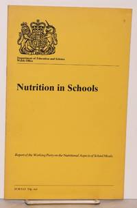 image of Nutrition in Schools Report of the Working Party on the Nutritional Aspects of School Meals