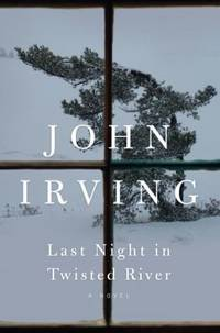 Last Night in Twisted River by John Irving - Hardcover - 2009 - from ThriftBooks (SKU: G1400063841I2N10)