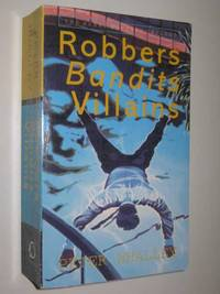 Robbers Bandits Villains - Harry Sommers Series