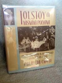 image of Tolstoy at Yasnaya Polyana:His Life and Work in the Charmed World of His Estate