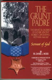 image of The Grunt Padre: Father Vincent Robert Capodanno, Vietnam 1966-1967